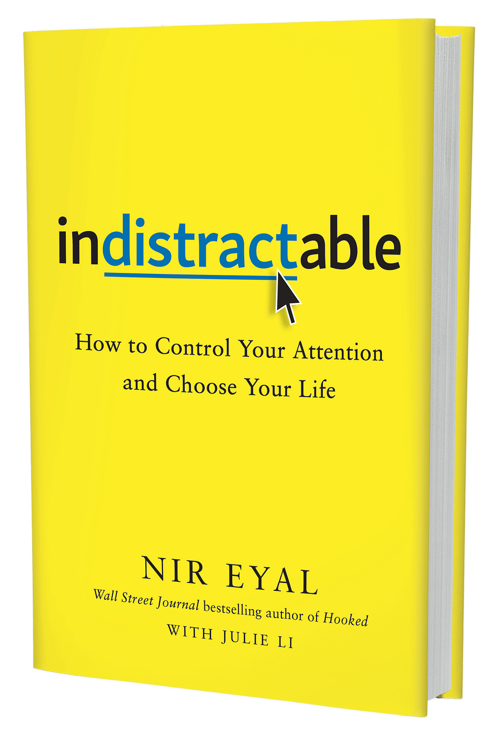 Indistractable-Control-Your-Attention-Choose-Your-Life-Nir-Eyal-3D-cover
